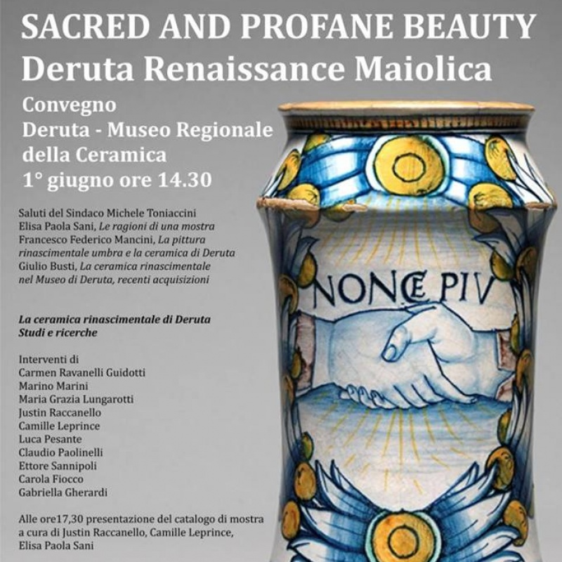 Conference SACRED AND PROFANE BEAUTY. Deruta Renaissance Maiolica