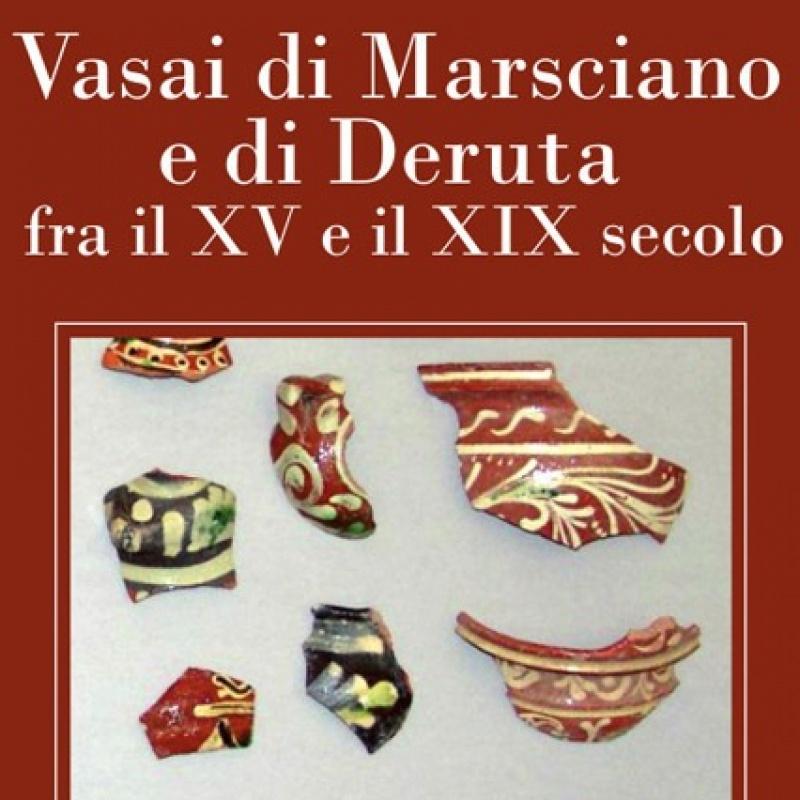 VASAI DI MARSCIANO E DI DERUTA FRA IL XV E IL XIX SECOLO