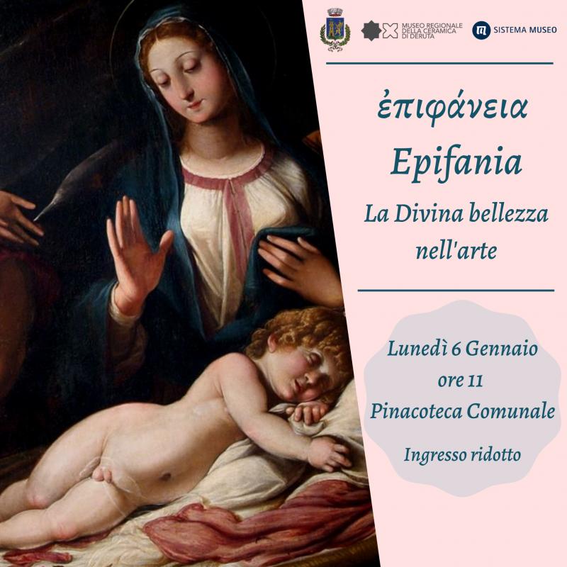 ἐπιφάνεια - Epifania / La Divina bellezza nell'arte