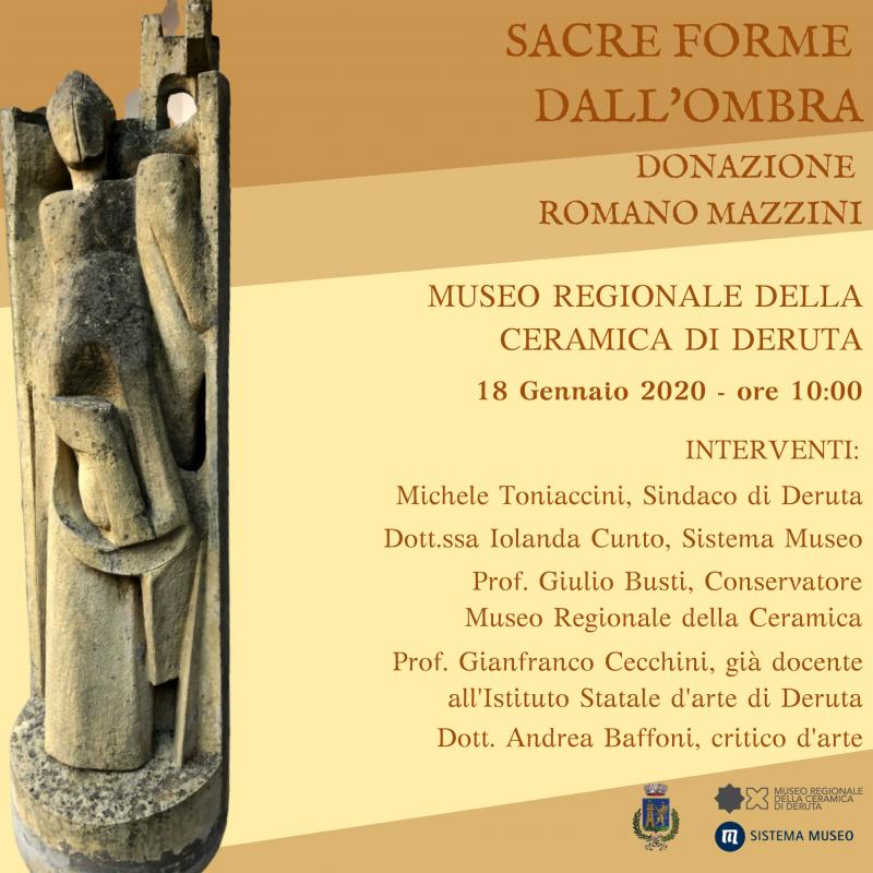 SACRE FORME DALL'OMBRA - DONAZIONE ROMANO MAZZINI